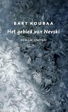 Het gebied van Nevski - Bart Koubaa (ISBN 9789021470399)