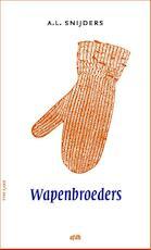 Wapenbroeders - A.L. Snijders (ISBN 9789072603272)