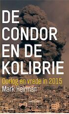De condor en de kolibrie - Mark Heirman (ISBN 9789089243577)