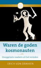 Waren de goden kosmonauten - Erich von Daniken (ISBN 9789020208566)