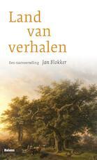 Land van verhalen - Jan Blokker