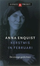 Kerstmis in februari - Anna Enquist (ISBN 9789029581523)