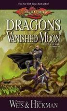 Dragons of a vanished moon - Margaret Weis, Tracy Hickman (ISBN 9780786929504)