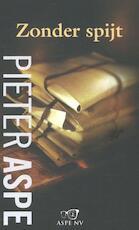 Zonder spijt - Pieter Aspe (ISBN 9789022332764)