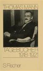 Tagebücher 1918- 1921 - Thomas Mann (ISBN 9783100481924)