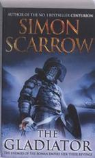 The Gladiator - Simon Scarrow (ISBN 9780755348619)
