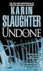 Undone - Karin Slaughter (ISBN 9780440244455)