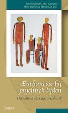 Euthanasie bij psychisch lijden - René Stockman, Marc Calmeyn, Marc Eneman, Herman De Dijn (ISBN 9789044135183)