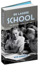 De lagere school - Wim Daniëls (ISBN 9789044634501)