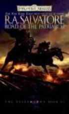 Road of the Patriarch - R. A. Salvatore (ISBN 9780786942770)