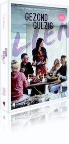 Gezond gulzig met Lien - Lien Willaert (ISBN 9789089315632)