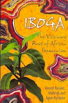 Iboga - Vincent Ravalec, Mallendi, Agnas Paicheler (ISBN 9781594771767)