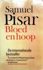 Bloed en hoop - Samuel Pisar, R.B.I. Berlang-verlaan, Babs Luijken (ISBN 9789022836453)