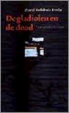 De gladiolen en de dood - P. Kolkhuis Tanke (ISBN 9789029526609)