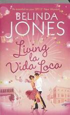 Living La Vida Loca - Belinda Jones (ISBN 9780340998625)