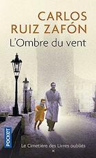 L'Ombre du vent - Carlos Ruiz Zafón (ISBN 9782266233996)