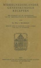 Middelnederlandse geneeskundige recepten - Willy L. Braekman