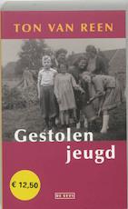 Gestolen jeugd - Ton van Reen (ISBN 9789044502053)