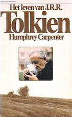 Het leven van J. R. R. Tolkien - Humphrey Carpenter (ISBN 9789027458940)