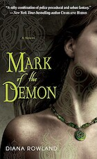 Mark of the Demon - Diana Rowland (ISBN 9780553592351)