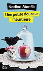 Une petite douceur meurtrière - Nadine Monfils (ISBN 9782266264808)