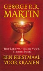 Lied van ijs en vuur / 4 Een feestmaal voor kraaien - George R.R. Martin (ISBN 9789024530199)