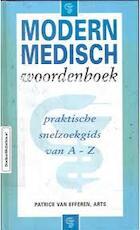 Modern medisch woordenboek - Patrice van Efferen (ISBN 9789038902920)