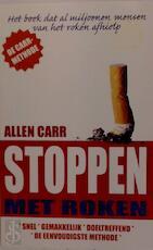 Stoppen met roken - Allen Carr, Eveline de Mooij (ISBN 9789022548219)