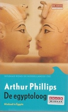 De egyptoloog - Arthur Phillips (ISBN 9044511823)