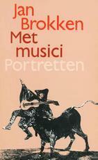 Met musici - Jan Brokken