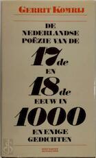 De Nederlandse poëzie van de zeventiende en achttiende eeuw in duizend en enige gedichten