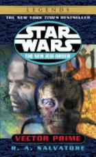 Vector Prime: Star Wars Legends (The New Jedi Order) - R.A. Salvatore (ISBN 9780345428448)