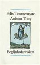 Begijnhofsproken - Felix Timmermans, Antoon Thiry, A. Keersmaekers (ISBN 9789061527947)