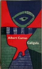 Caligula - Albert Camus (ISBN 9789064034343)