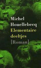 Elementaire deeltjes - Michel Houellebecq (ISBN 9789029521567)