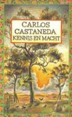 Kennis en macht - Carlos Castaneda, F.J. Knibbeler (ISBN 9789023411291)