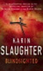 Blindsighted - Karin Slaughter (ISBN 9780099421771)