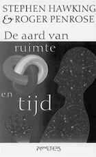De aard van ruimte en tijd - Stephen Hawking, Roger Penrose, Jos den Bekker (ISBN 9789053334249)