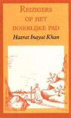 Reizigers op het innerlijke pad - Hazrat Inayat Khan, K. Sen Gupta (ISBN 9789070104719)