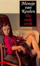 De rode strik - Mensje van Keulen (ISBN 9789025409647)