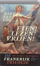 De Frankrijktrilogie - Bart van Loo (ISBN 9789085422860)