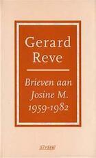 Brieven aan Josine M., 1959-1982 - Gerard Kornelis van het Reve (ISBN 9789025403904)