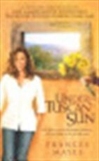 Under the Tuscan sun - Frances Mayes (ISBN 9780767902809)