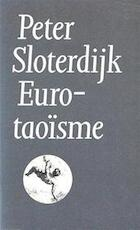 Eurotaoisme - Peter Sloterdijk, W. Hansen (ISBN 9789029546461)