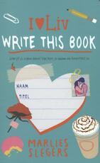 Write this book - Marlies Slegers (ISBN 9789048818020)