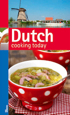 Dutch Cooking Today (ISBN 9789066118454)