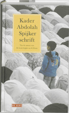 Spijkerschrift - Kader Abdolah (ISBN 9789044514056)