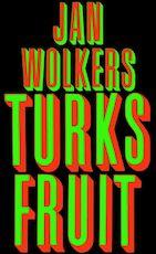 Turks fruit - Jan Wolkers (ISBN 9789460926815)