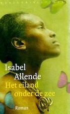 Het eiland onder de zee - Isabel Allende (ISBN 9789028423404)