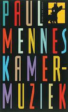 Kamermuziek - Paul Mennes (ISBN 9789038891682)